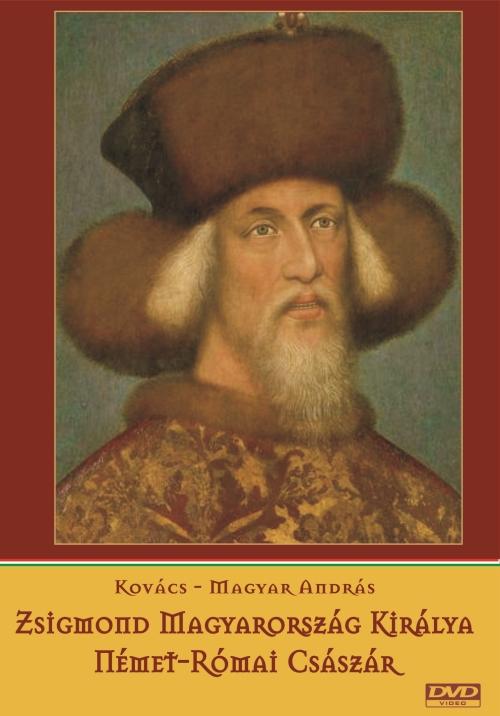 Zsigmond – Magyarország királya