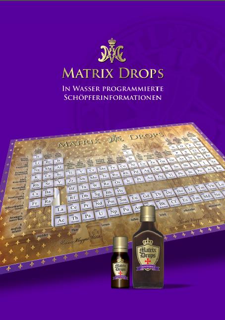Matrix Drops - In Wasser pogrammierte Schöpferinformationen