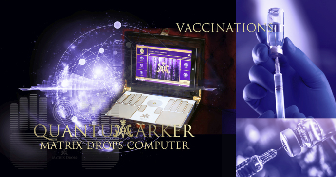 Quantum marker - Vaccination Matrix Drops Computer